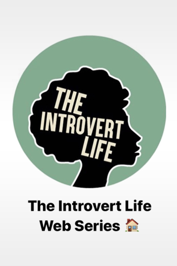 The Introvert Life 2